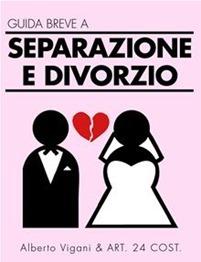 Ebook: Guida Breve alla Separazione e al Divorzio con il Gratuito Patrocinio